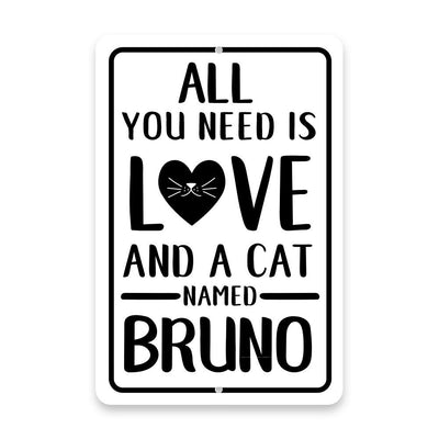 Personalized All You Need is Love and a Cat Metal Room Sign