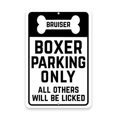 Personalized Personalized Boxer Parking Only with Name in Bone Metal Room Sign