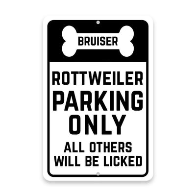 Personalized Personalized Rottweiler Parking Only with Name in Bone Metal Room Sign