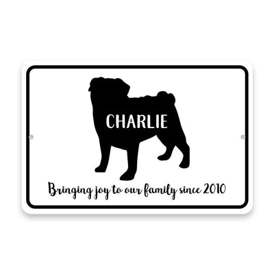 Personalized Pug Bringing Joy to Our Lives Metal Room Sign