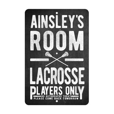 Personalized Girl's Lacrosse Players Only - No Autographs Metal Room Sign - Aluminum Lacrosse Wall Decor