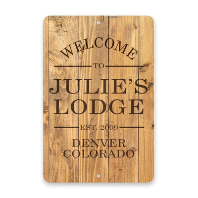 Personalized Rustic Wood Plank Welcome to The Lodge Metal Room Sign