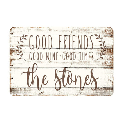 Personalized Good Friends, Good Wine, Good Times Rustic Wood Look Metal Sign