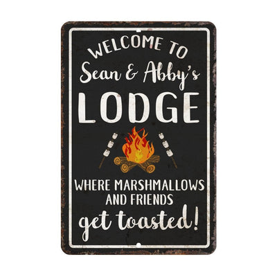 Personalized Welcome to The Lodge Where Marshmallows and Friends Get Toasted Metal Room Sign