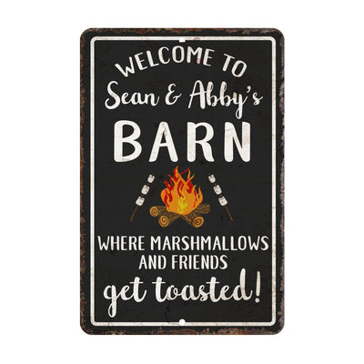 Personalized Welcome to The Barn Where Marshmallows and Friends Get Toasted Metal Room Sign