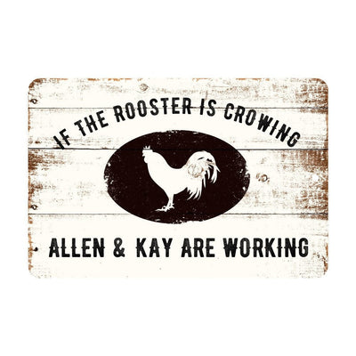 Personalized If The Rooster is Crowing Farm Rustic Barnwood Look Metal Sign