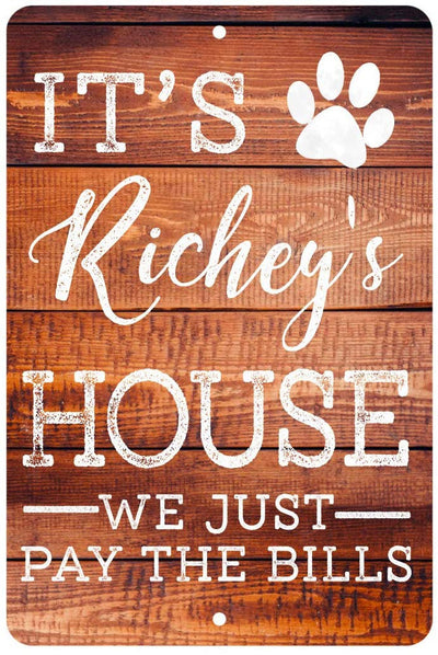 Personalized Pets Home Dog or Cat 8 X 12 Metal Sign
