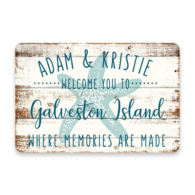 Personalized Welcome to Galveston Island Where Memories are Made Sign - 8 X 12 Metal Sign with Wood Look