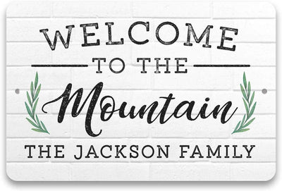 Personalized Welcome to The Mountain Home Metal Sign 8 X 12