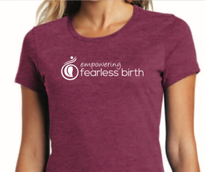 Empowering Fearless Birth t-shirt