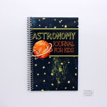 Load image into Gallery viewer, Astronomy Journal for Kids Spiral Bound Made in USA