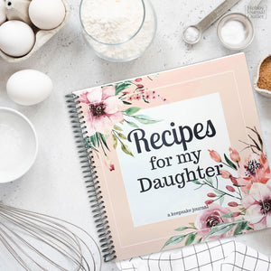 Family Keepsake Spiral Bound Recipe Journal for You and Your Daughter to Write In