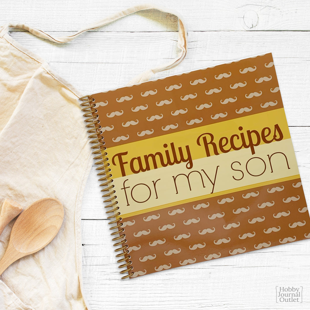 Recipes for my Son Keepsake Cookbook Spiral Bound Journal to Write in