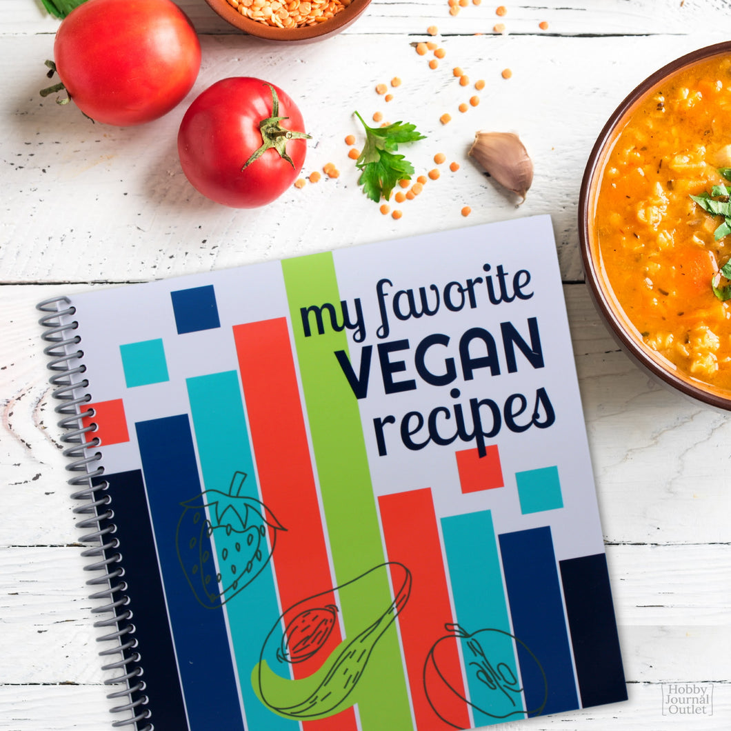 Favorite Vegan Recipes - Spiral Bound Journal - Made in the USA - Premium Quality