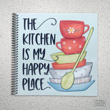 Load image into Gallery viewer, Spiral Bound Recipe Journal Kitchen is my Happy Place Cute Cover