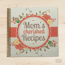 Load image into Gallery viewer, Moms Cherished Recipes Kitchen Gift Journal for Women to Write in