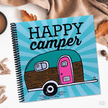Load image into Gallery viewer, Happy Camper RV Camping Journal for Road Trips and Campsites Made in America Product Spiral Bound