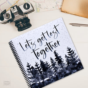 Lets Get Lost Together Spiral Bound Travel Journal Guided Keepsake Album Made in USA Adventure Trip Notebook for Couples and Families