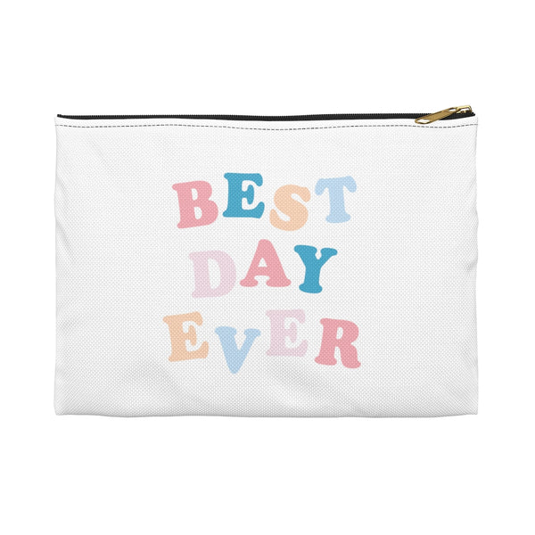 Best Day Ever Pouch