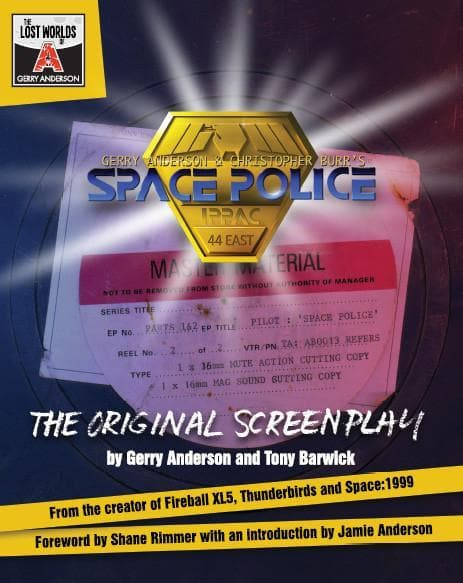 Space Police - the original screenplay - The Gerry Anderson Store