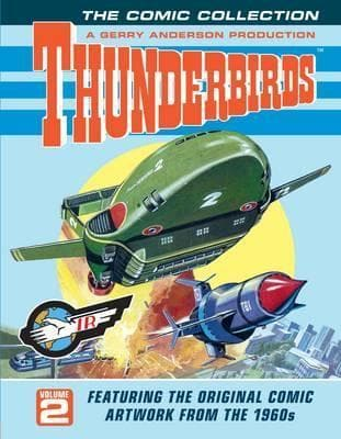 Thunderbirds Comic Collection Volume 2 - Original Comic Artwork - Gerry Anderson Official