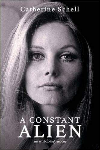 A Constant Alien - An Autobiography - by Catherine Schell {Hardback} - The Gerry Anderson Store