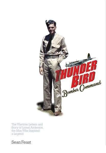 A Thunder Bird in Bomber Command [hardback] - The Gerry Anderson Store