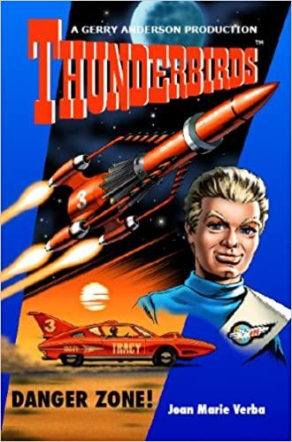 Danger Zone - A Thunderbirds Paperback - The Gerry Anderson Store