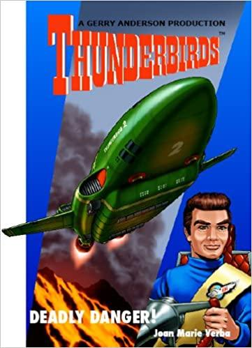Deadly Danger - A Thunderbirds Paperback - The Gerry Anderson Store
