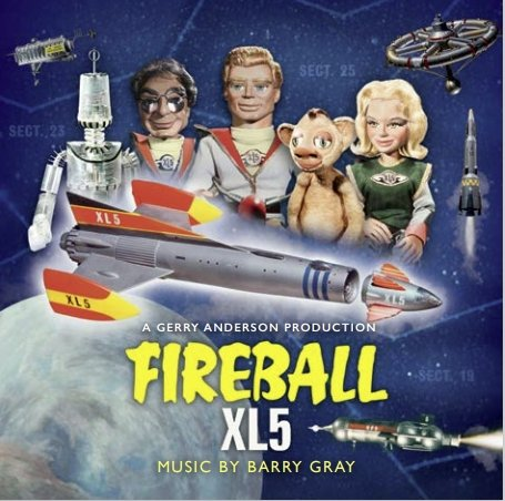 Fireball XL5: Original TV Soundtrack: Limited Edition (CD) - The Gerry Anderson Store