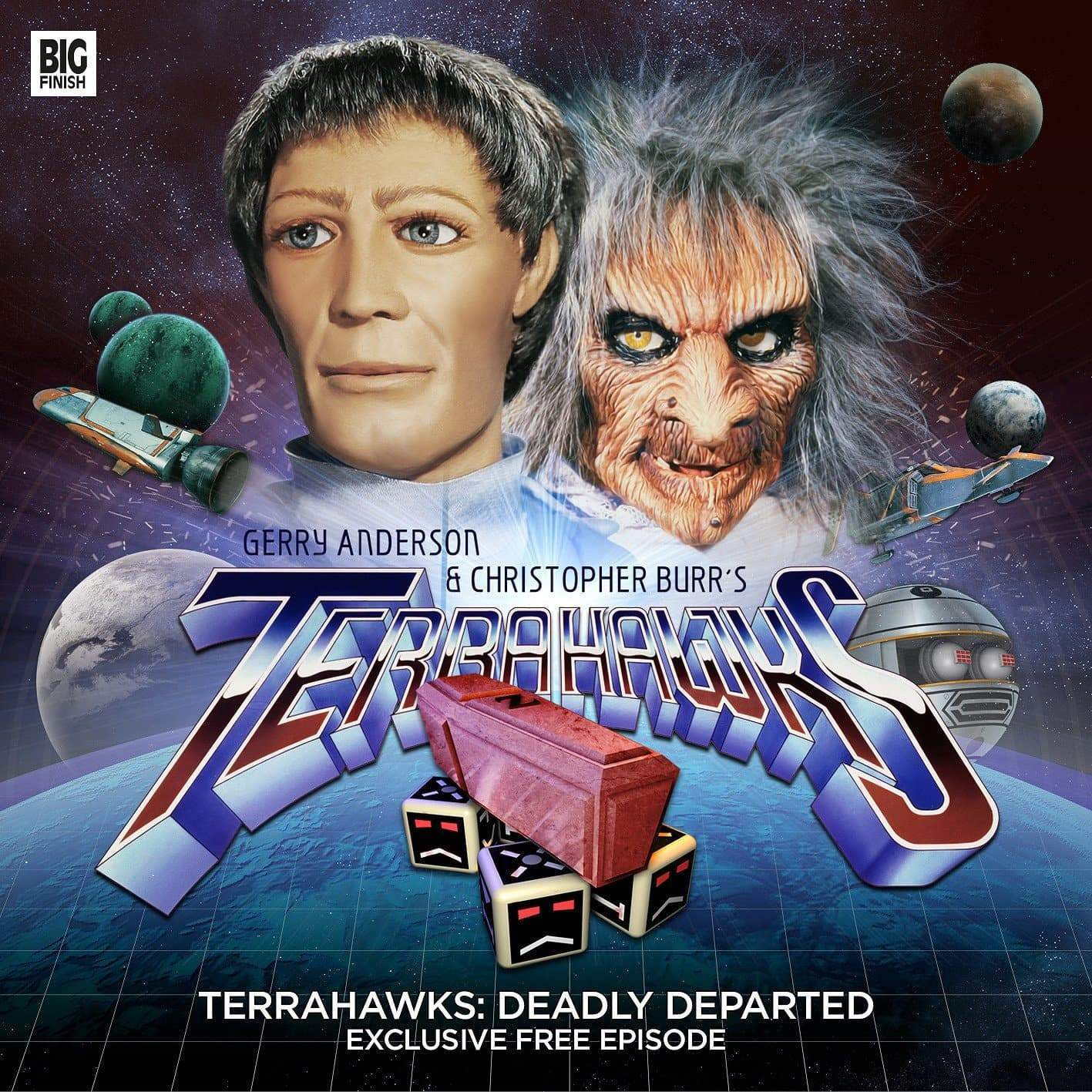 Deadly Departed - Terrahawks Full Cast Audio Episode [FREE DOWNLOAD] - The Gerry Anderson Store