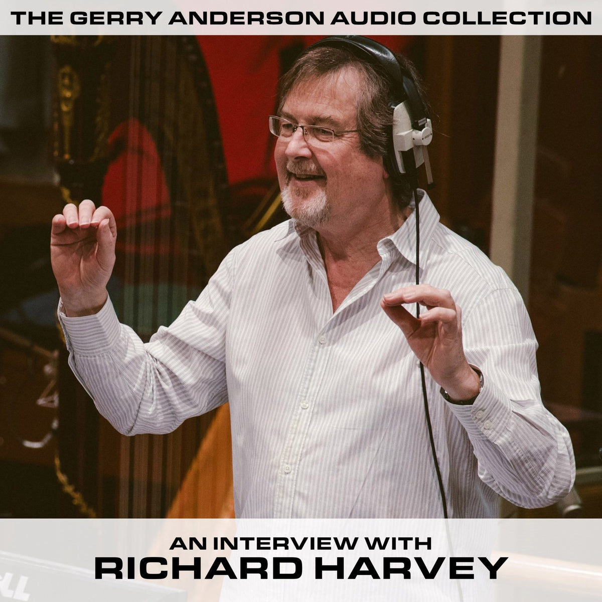 Richard Harvey Archive Interview [DOWNLOAD] - The Gerry Anderson Store