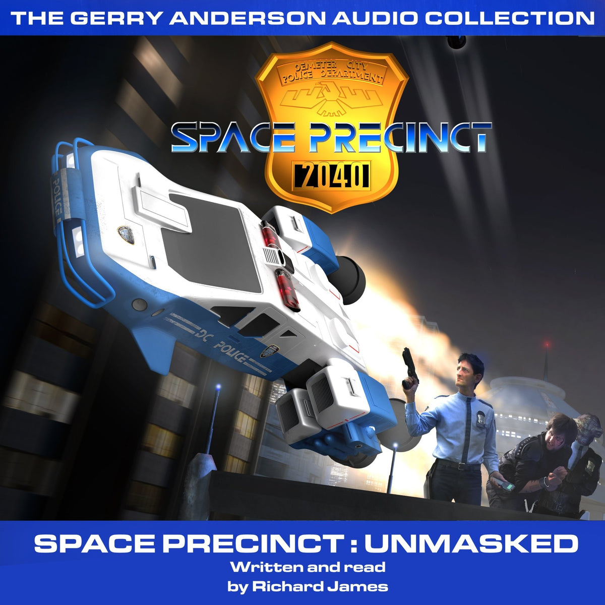 Space Precinct Unmasked [AUDIOBOOK - DOWNLOAD] - The Gerry Anderson Store