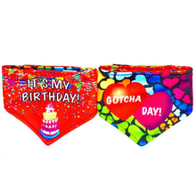 Load image into Gallery viewer, It's My Birthday / Gotcha Day Dripping Dog Reversible Dog Bandana