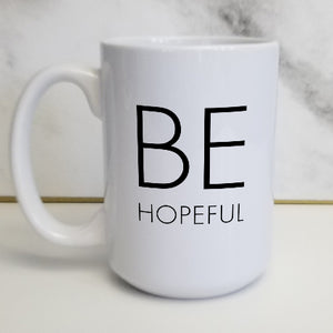 "Pick Your ""Be"" Word Customizable Classic Bold Mug"