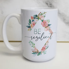 "Load image into Gallery viewer, Pick Your ""Be"" Word Customizable Light Floral Mug"