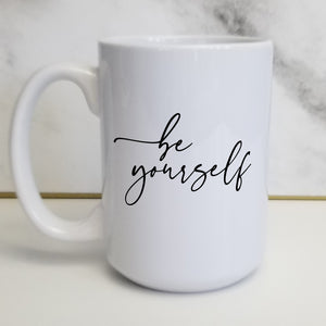 "Pick Your ""Be"" Word Customizable Classic Script Mug"