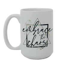 Load image into Gallery viewer, Embrace the Chaos Mug