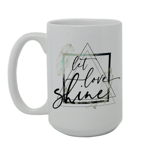 Let Love Shine Mug