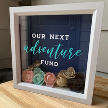 Load image into Gallery viewer, Our Next Adventure Fund Box With Sola Wood Flowers