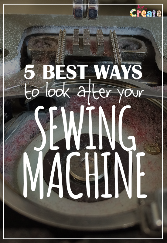 5 best ways to look after your sewing machine