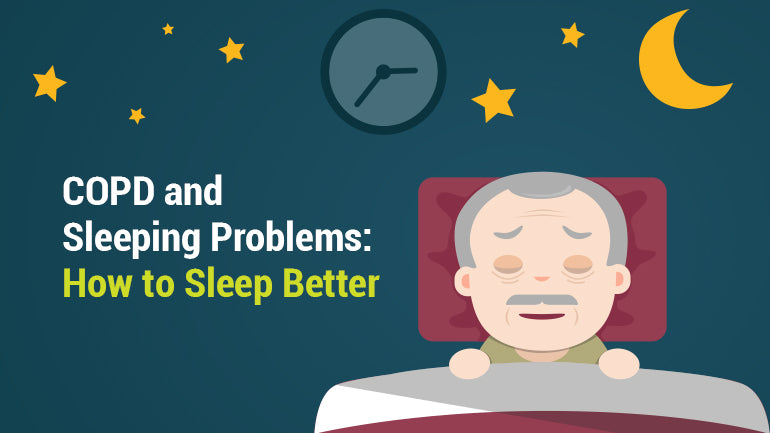 COPD and Sleeping Problems: How to Sleep Better