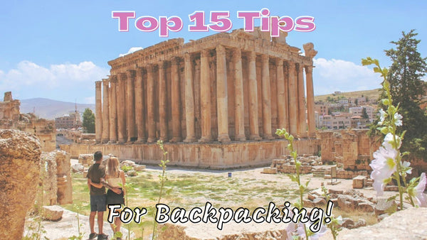 Top 15 Tips for Budget Backpacking