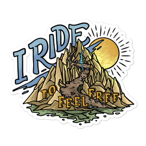 I Ride to Feel Free Sticker | Why I Ride Project