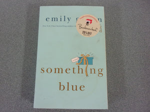 Something Blue by Emily Giffin (Trade Paperback)