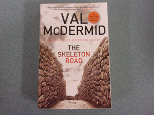 The Skeleton Road by Val McDermid (Trade Paperback)