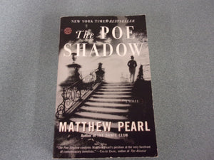 The Poe Shadow by Matthew Pearl (Trade Paperback)