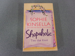 Shopaholic Ties The Knot by Sophie Kinsella (Trade Paperback)
