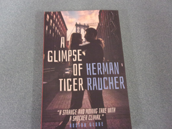 A Glimpse of Tiger by Herman Raucher (Trade Paperback)