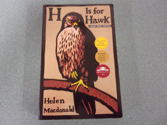 H Is For Hawk by Helen Macdonald - Trade Paperback Large Print Edition